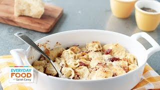 Baked Tortellini with Bacon - Everyday Food with Sarah Carey