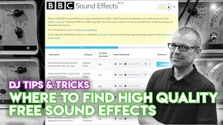 Where To Find High Quality Free Sound Effects - DJ Tips & Tricks
