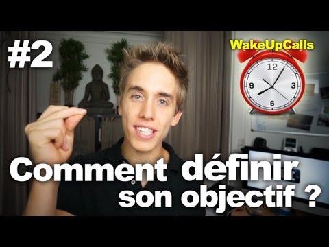 Comment définir son objectif ? - WakeUpCalls #2
