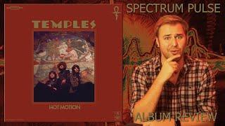 Temples - Hot Motion - Album Review