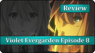 Instrument of War - Violet Evergarden Episode 8 Anime Review