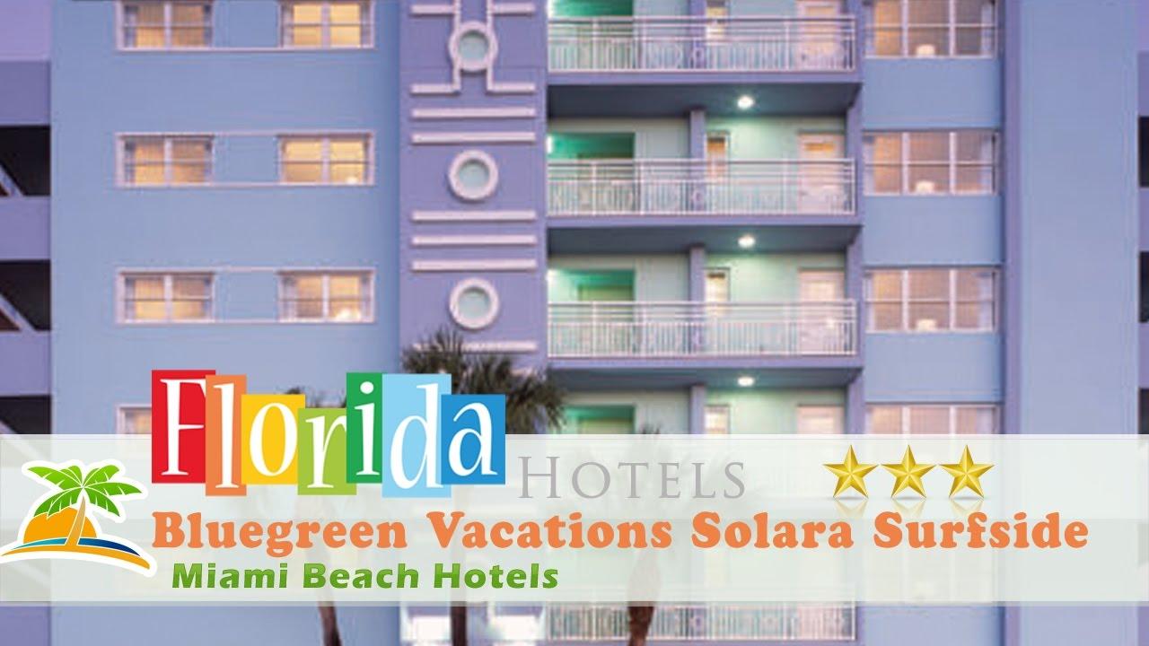 Bluegreen Vacations Solara Surfside Miami Beach Hotels Florida