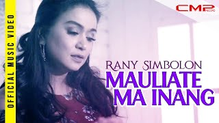 Rany Simbolon - Mauliate Ma Inang - (Official Music Video)
