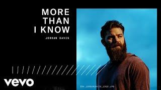 Смотреть клип Jordan Davis - More Than I Know (Audio)