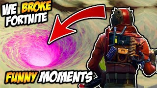 WE BROKE FORTNITE - GETTING INSIDE THE WHIRLPOOL (FUNNY MOMENTS, BIRTHDAY, FORTNITE DOGE BALL)