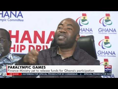Paralympics Games: Finance Ministry yet to release funds for Ghana's participation (23-7-21)