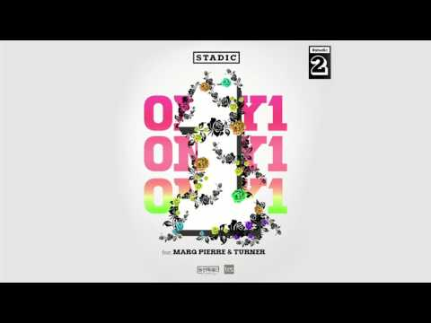 Stadic - Only 1 (feat. Turner & Marq Pierre)(Official Audio)