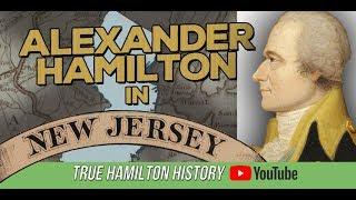 Alexander Hamilton in New Jersey