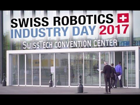 Swiss Robotics Industry Day, November 2nd 2017