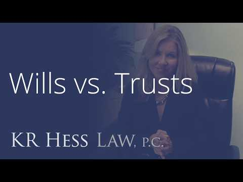 Wills vs. Trusts from San Diego Trust and Estate Attorney
