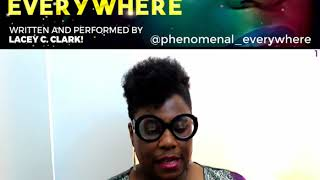 Know More About The Best Woman Show By Lacey C.Clark | Part 1 | Phenomenal Everywhere