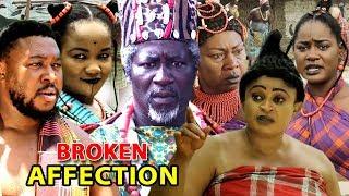 "New Movie Alert ""BROKEN AFFECTION"" Season 1&2 - (Ugezu J Ugezu) 2019 Latest Nollywood Epic Movie"