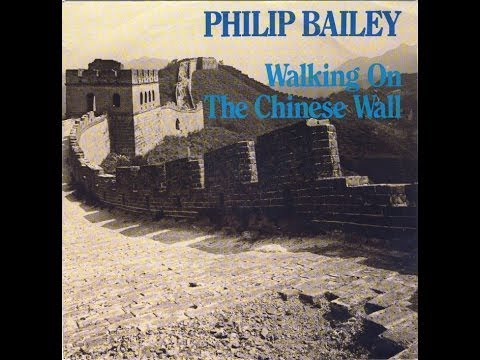 Philip Bailey - Walking On The Chinese Wall