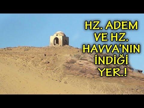 Hz Adem ve Hz Havva'nın Cennetten Dünya'ya Nereye İndirildiğini Görün