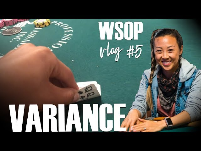 How to Thrive When Variance Smacks You -- WSOP Vlog #5