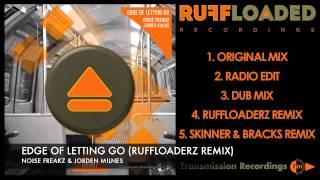 Noise Freakz & Jorden Milnes - Edge Of Letting Go