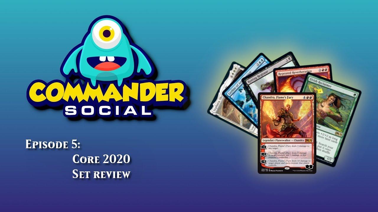 Commander 2020 Review.Commander Social Ep 5 Core 2020 Set Review