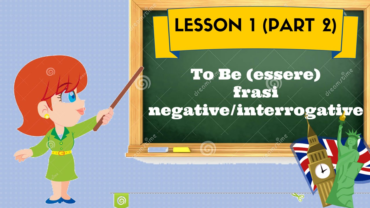 Corso Di Inglese 1 2 To Be Essere Affermativenegative Youtube