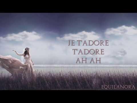 Eurielle - Je t'Adore (Lyrics)