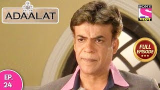 Adaalat - Full Episode 24 - 30th  December, 2017