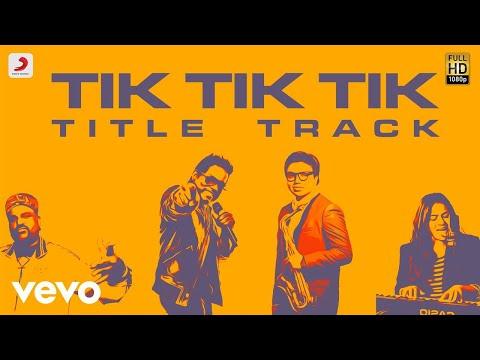 Tik Tik Tik - Title Track Lyric | Jayam Ravi, Nivetha Pethuraj | D.Imman
