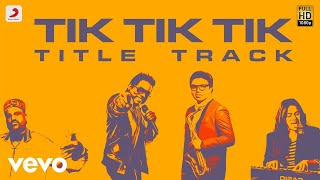 Tik Tik Tik Title Track Lyric | Jayam Ravi, Nivetha Pethuraj | D.Imman