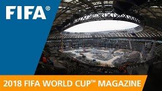 Russia 2018 Magazine: Final stadium gets facelift
