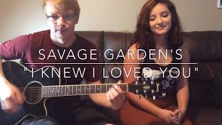 """I Knew I Loved You"" -Kyle Pickard & Brooke Cyr (Savage Garden Cover) -Dedicated to Bradley & Brandy"