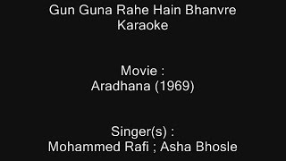 Gun Guna Rahe Hain Bhanvre - Karaoke - Aradhana (1969) - Mohammed Rafi ; Asha Bhosle