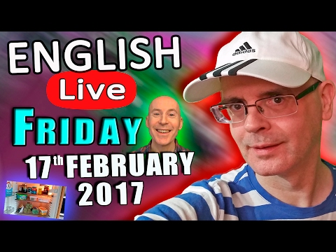 Duncan's LIVE ENGLISH - 17th February 2017 - Learn English lesson - Speak English with Duncan LIVE