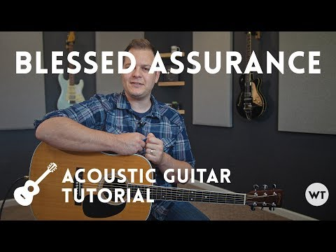 Blessed Assurance (hymn) - Tutorial