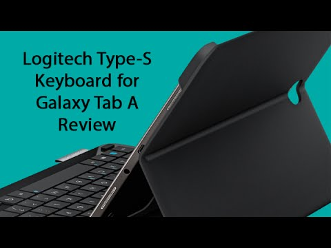 Logitech Type S Keyboard for the Galaxy Tab A Review