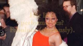 Diana Ross is the most fabulous person on the planet