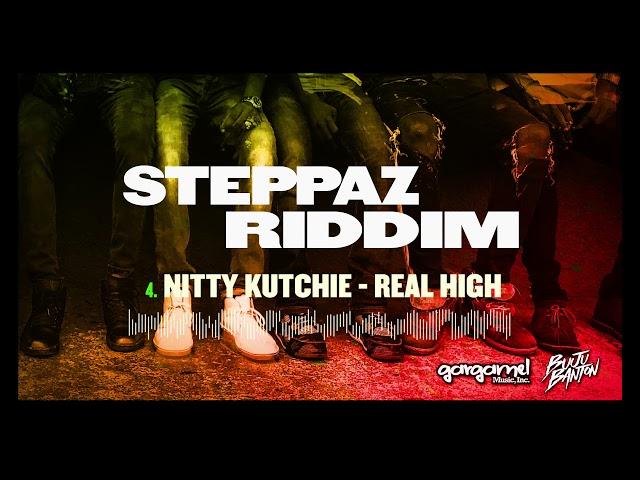 Nitty Kutchie - Real High (Steppaz Riddim Official Audio) | Dancehall 2020