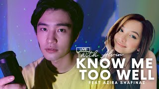 Know Me Too Well - @New Hope Club, @Danna Paola   Live with Alvin (Home Edition) ft. Azira Shafinaz