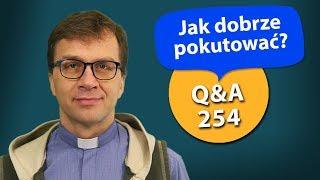 Jak dobrze pokutować? [Q&A#254] Remi Recław SJ