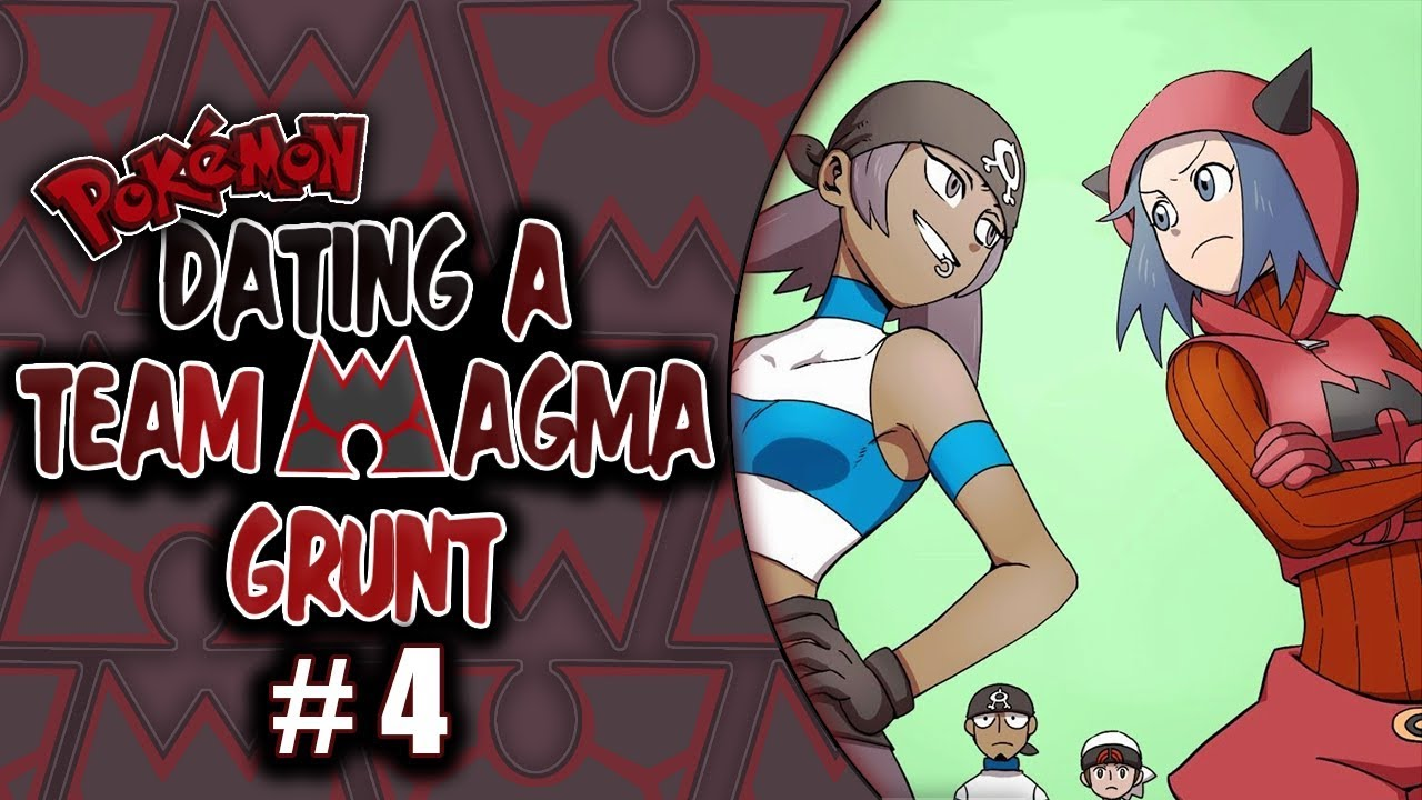 Dating a team magma grunt chapter 4