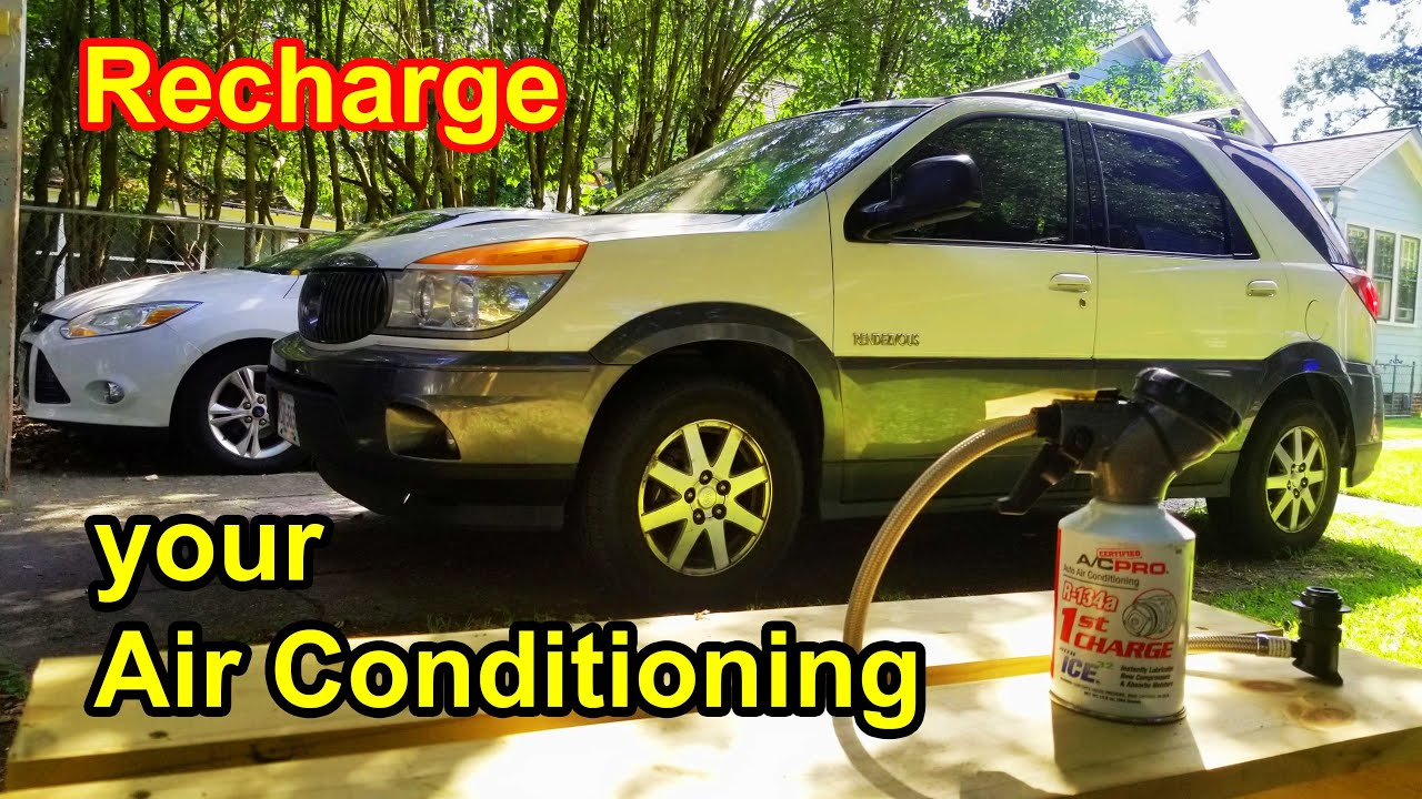 How To Recharge Your Car Air Conditioning 2003 Buick Rendezvous
