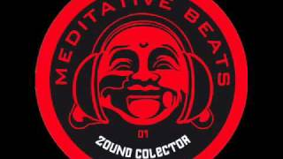 MEDITATIVE BEATS 01 -ZOUNDCOLECTOR- Bullet (The Sound of War EP)