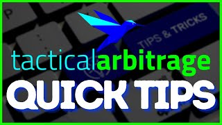 Quick Tips For Tactical Arbitrage 2020