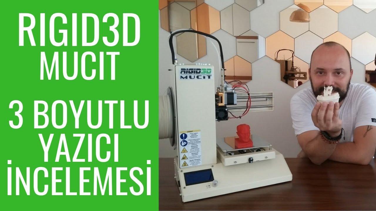 Rigid3D Mucit 3 Boyutlu Yazıcı İncelemesi