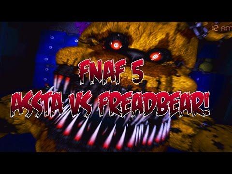 FNAF 4 ASSTA VS FREADBEAR thumbnail