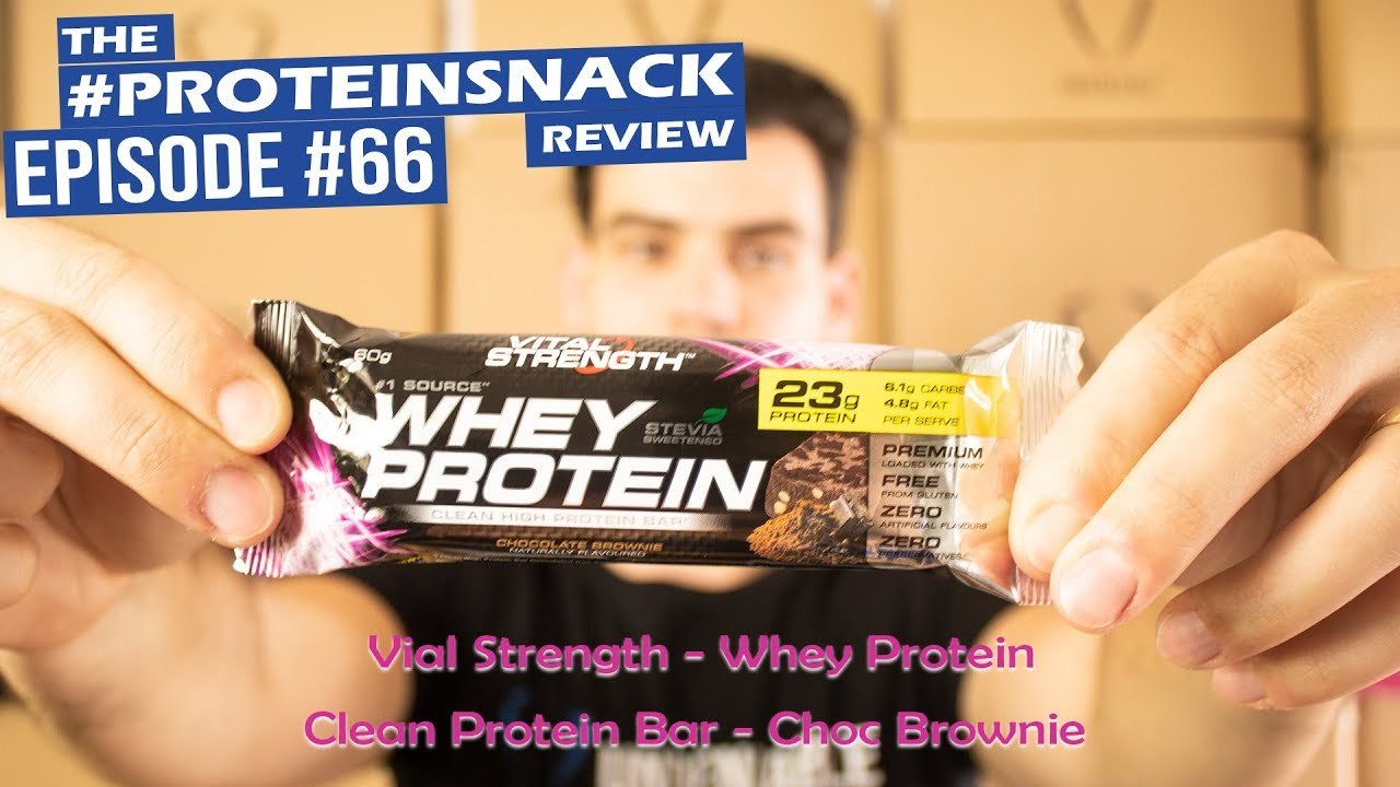 Vital Strength Whey Protein Clean Protein Bar Choc Brownie Proteinsnack Review Ep 66