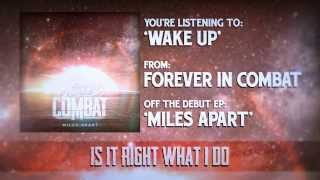 Watch Forever In Combat Wake Up video