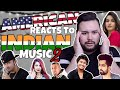 American REACTS // Indian Music 2 (REUPLOADED)