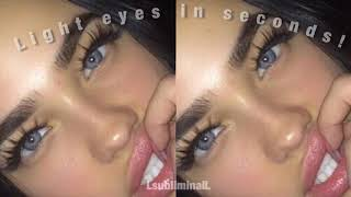 Lighter eyes in seconds! (layered and sped up affirmations)