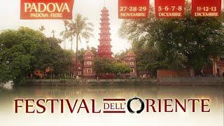 Festival dell'Oriente -  Padova 27-28-29 Novembre, 5-6-7-8 e 11-12-13 Dicembre 2015