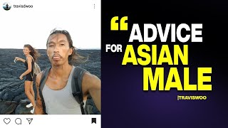 Advice for Asian Men
