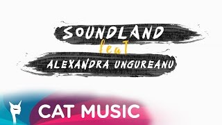 SOUNDLAND feat. Alexandra Ungureanu - Intinderi de nori (Lyric Video) by KAZIBO