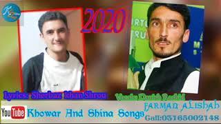 khowar New Song 2020 Danish rashid new song 2020  chitrali song 2020